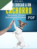 Arca Jose - Como Educar a Un Cachorro