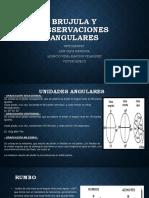 Brujula y Observaciones Angulares