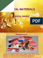 dentalwaxesppt-131006152524-phpapp01