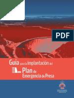 Guía para la implantación de un plan de emergencia de presa