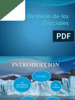 El Deshielo de Los Glaciales