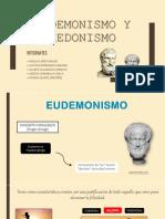 Eudemonismo y Hedonismo