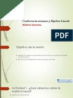 3a Conferencia Matrices Inversas.