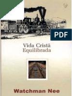 VIDA+CRISTÃ+EQUILIBRADA+-+Watchman+Nee