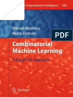 3642209947 {0A744FD0} Combinatorial Machine Learning_ a Rough Set Approach [Moshkov _ Zielosko 2011]