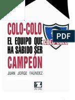 Colo Colo, el equipo que ha sabido ser campeón