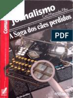 LIVRO Jornalismo a Saga Dos Cães Perdidos