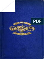 History of the Invention and Illustrated Process of Making Foleys Pens 1876