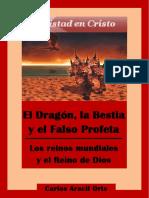 El Dragon La Bestia y Los Reinos Mundiales