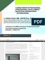 MATERI HABIBIE RAZAK _ Sertifikasi Insinyur Profesional Indonesia, CPD & Sertifikasi Internasional - Balikpapan 190317