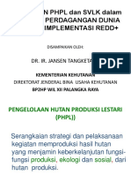 Kebijakan PHPL dan SVLK dlm REDD+[1]