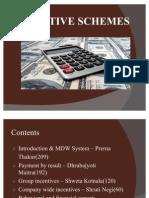 Incentives Scheme