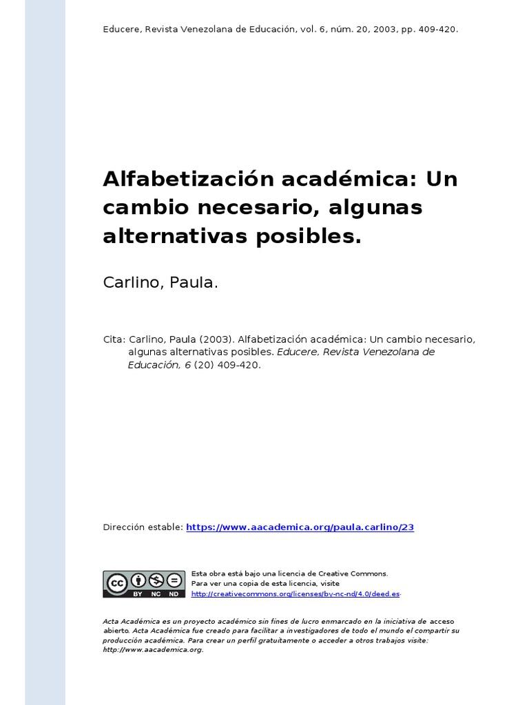 Carlino, Paula (2003). Alfabetizacion Academica Un Cambio Necesario ...