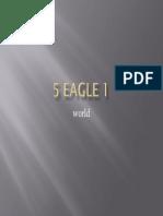 5 eagle