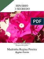 Madrinha Regina Pereira - O Segredo
