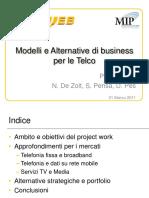 Esempio Presentazione projectworkpesdezoltpensa20110331v028-121215071928-phpapp01.pdf