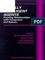 Socially Intel. Agents Creating Rels. With Comp. & Robots - Dautenhahn Et Al (Eds)