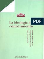 Mayo, Ariel - La ideología del conocimiento