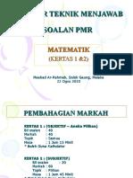 Teknik Menjawab Percubaan PMR Melaka 2010