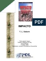 T. L. Osborn - Impacto