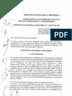 Corte Suprema de la República del Perú. I Pleno Jurisdiccional Casatorio de Las Salas Penales Permanente y Transitoria. Sobre Lavado de Activos. Lima. 2017.
