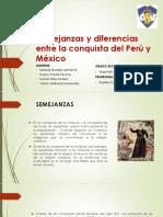 Semejanzas y Diferencias Entre La Conquista Del Peru y Mexico