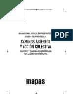 Organizaciones sociales, partidos políticos, gestión estatal y políticas públicas. Propuestas y esquemas de interpretación para la construcción política