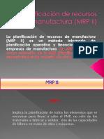 Planificación de Recursos de Manufactura (MRP II
