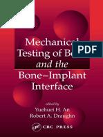 Mechanical Testing of Bone and the Bone-Implant Interface
