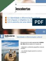 6.1 Identidade e Diferenciação Cultural
