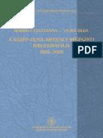 A Közép-Duna-medence régészeti Bibliográfiája 1988–2008