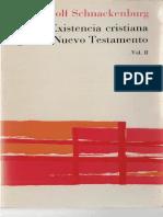 schnackenburg_ rudolf - existencia cristiana segun el nuevo testamento 02.pdf