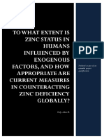 TO WHAT EXTENT IS ZINC STATUS IN HUMANS INFLUENCED BY EXOGENOUS FACTORS, AND HOW APPROPRIATE ARE CURRENT MEASURES IN COUNTERACTING ZINC DEFICIENCY GLOBALLY?