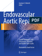 Endovascular Aortic Repair Current Techniques With Fenestrated, Branched and Parallel Stent-Grafts