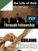 Sharing the Life of God Through Fellowship - Rewarding Relationships