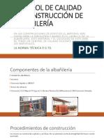 Control de Calidad de Construcción de Albañilería