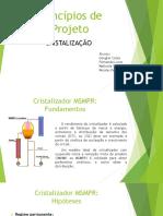 Princípios de Projeto Cristalização (1)