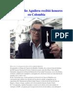 Marco Tulio Aguilera Recibió Honores en Colombia