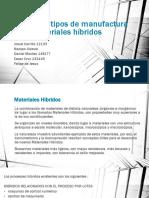 Proceso y Tipos de Manufactura Para Materiales Híbridos.1