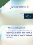 Secondary Sentence Stress [