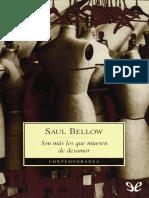 Bellow, Saul - Son mas los que mueren de desamor [29343] (r1.0).epub