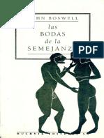 Boswell John. Las Bodas de La Semejanza. Uniones Entre Personas Del Mismo Sexo en La Europa Premoderna.
