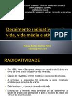 4. Decaimento Radioativo, Meia Vida, Vida Média