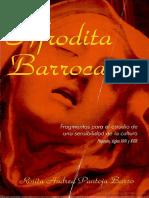Afrodita Barroca- Fragmentos Para El Estudio de Una Sensibilidad de La ... Escrito Por Rosita Andrea Pantoja Barco