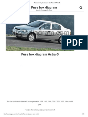 Fuse and Relay Box Diagram Opel_Vauxhall Astra G | Opel ... Vauxhall Zafira Fuse Box Diagram on