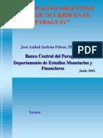 El Corralito Argentino no puede ocurrir en el Paraguay