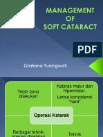Management of Soft Cataract - New