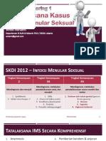 Clinical Mentoring 1 Tatalaksana Kasus Infeksi Menular Seksual Oleh Dr. Dr. Wresti Indriatmi Sp. Kk m.epid