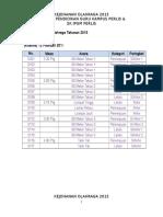 Jadual Pertandingan Prasukan Dan Kot 2015