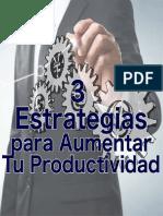 3EstrategiasParaElevarTuProductividad
